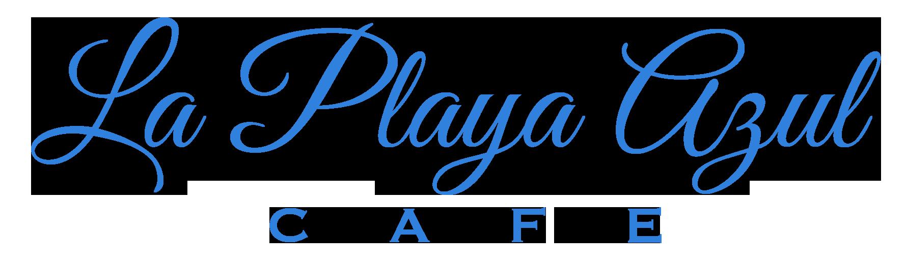 La Playa Azul | Best Mexican Restaurant Santa Barbara, Ca